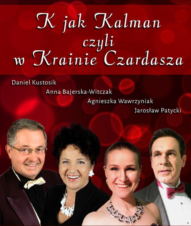 W krainie czardasza - utwory operetkowe, K jak Kalman 13.10.2017 rok godz.19.00